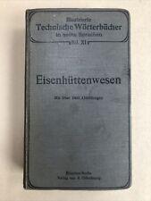 Eisenhüttenwesen Illustrierte Technische Wörterbücher 1600 Abb. 1911