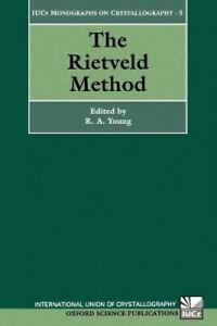 The Rietveld Method (International Union of Crystallography - Monographs on