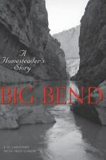 Big Bend (Texas) by J.O. Langford & Fred Gipson, 2009 paperback, illus,