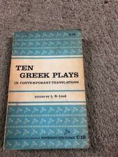 Ten Greek Plays in Contemporary Translations by L.R. Rind (1957, Paperback)