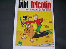 BIBI FRICOTIN N°40 ET L'HOMME AUX CHEVEUX ROUGES EDITION DE 1969