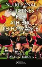 Nutritional Guidelines for Athletic Performance (2012, Hardcover)
