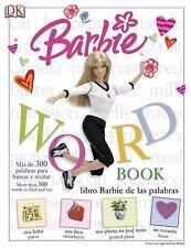 Barbie Word Book/Libro Barbie de Las Palabras/Spanish-English (2004, Hardcover)