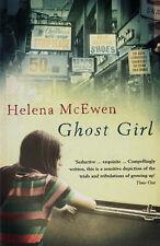 Ghost Girl, McEwen, Helena, Excellent Book