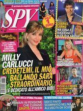 Spy 2018 10.Milly Carlucci,Russell Crowe,Jacqueline Macinnes Wood,Gabriel Garko