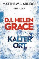 D.I. Helen Grace: Kalter Ort von Matthew J. Arlidge (2016, Taschenbuch)UNGELESEN