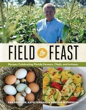 Field to Feast: Recipes Celebrating Florida Farmers-ExLibrary