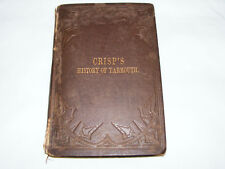 Crisp's   History  Of  Great  Yarmouth  AD 46 to 1877  Original  Hardback Book