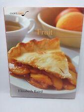 Cooks Own FRUIT by Elizabeth Baird 2006 Recipies Cookbook