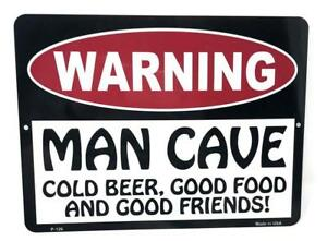 """WARNING MAN CAVE Cold Beer Good Food & Good Friends Fun  9""""x12"""" Sign Made in USA"""