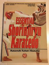 Essential Shorinji Ryu Karate Do by Hisataka, Masayuki Paperback Book
