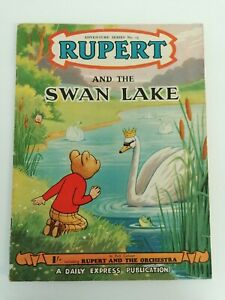 Rupert Adventure Series No.13. Rupert And The Swan Lake. Good Condition.
