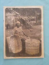 Rare Florida Folk Arts Directory - 1978 - Stephen Foster Center White Springs-B6