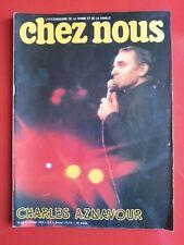janvier 1978 revue CHEZ NOUS  n°3 CHARLES AZNAVOUR