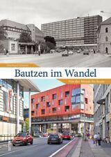 Bautzen im Wandel von der Wende bis heute Stadt Geschichte Bildband Buch Fotos