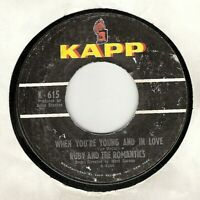 45RPM, WHEN YOU'RE YOUNG & IN LOVE ' VG+ ' NICE RB NORTHERN SOUL