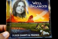 Oliver Shanti & Friends - Well Balanced  - CD, VG