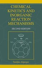 Chemical Kinetics and Inorganic Reaction Mechanisms by Smiljko Asperger...