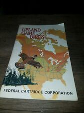 UPLAND GAME BIRDS by Bill Stevens Federal Cartridge Company 1967. First Edition