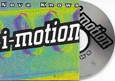 NOVA KNOWS - i-motion CD SINGLE 2TR Europop House French Cardsleeve 1996