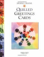 Quilled Greetings Cards by Boden Crane, Diane Paperback Book The Cheap Fast Free