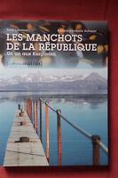Yann Libessart * Les Manchots De La République * Les Petits Matins * 2009 .
