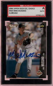 1996 UPPER DECK COL. CHOICE #465 MIKE MUSSINA SGC SIGNED AUTO  JGR1551