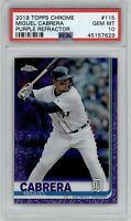2019 Topps Chrome Miguel Cabrera Purple Refractor /299 PSA 10 Gem Mint Pop 1
