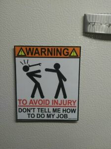 "Mechanic Tool Box Warning Magnet Hardware "" DON'T TELL ME HOW"