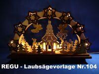 """REGU - Laubsägevorlagen für Schwibbogen - Motiv """" FROHE WEIHNACHT """"   Nr. 104/-"""