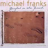 Michael Franks - Barefoot on the Beach - (CD, Jun-1999, Windham Hill Records)