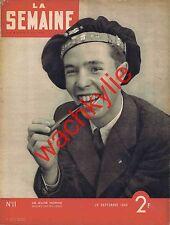 La semaine n°11 du 26/09/1940 Quartier Latin Enfants de cirque Irlande