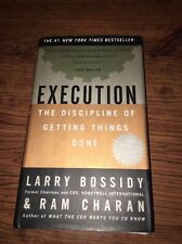 Execution: The Discipline of Getting Things Done by Larry Bossidy & Ram Charan