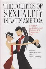 Javier / Mario Corrales & Pecheny (eds.) THE POLITICS OF SEXUALITY IN LATIN AMER
