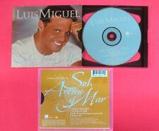 CD Singolo SOL ARENA Y MAR Luis Miguel 1999 WEA 29289-2 DIGIPACK no mc lp (S34)