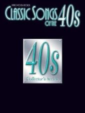 Classic Songs of the 40s: Piano/Vocal/Chords Classic Songs of the... Series