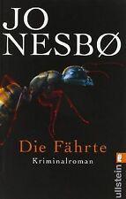 Die Fährte: Harry Holes vierter Fall von Nesbø,  Jo | Buch | Zustand gut