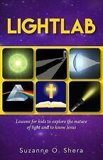 Lightlab by Suzanne Shera (2017, Paperback)