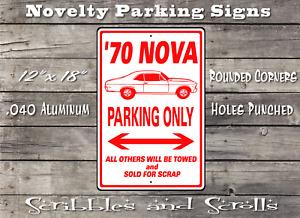 70 Nova Parking Street Sign, Mancave, Garage, Kids Room, Bar, Car, Auto, Game