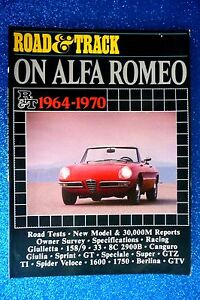 "ALFA ROMEO "" GIULIETTA, SPIDER Veloce, GIULIA, etc."" 1964-1970 ROAD TESTS-RACING"