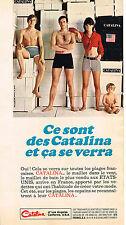 PUBLICITE ADVERTISING 104  1966  CATALINA  maillots de bain pour homme