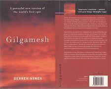Gilgamesh (Chatto & Windus 2002 1st 1) Derrek Hines