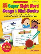25 Super Sight Word Songs & Mini-Books: Fun Songs Set to Favorite Tunes With Com