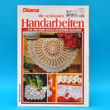 Diana   Die schönsten Handarbeiten   Nr. 17   Häkeln Stricken Sticken