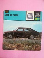 Fiche Auto Card 12 x 12,5 cm - SAAB 99 TURBO 1978 SUÈDE