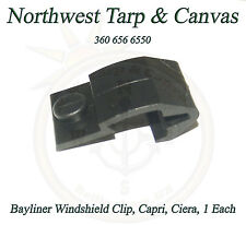 Bayliner Windshield Clip, Capri, Ciera, 1 Each - Shipped from The USA