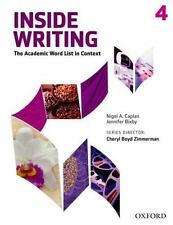Inside Writing, Level 4 : The Academic Word List in Context by Nigel A....