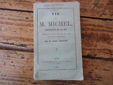 LORRAINE  VIE DE M. MICHEL CONFESSEUR DE LA FOI GRAND SEMINAIRE NANCY 1861