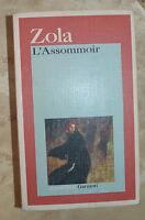 ZOLA - L'ASSOMMOIR - ED:GARZANTI - ANNO:1992 (MG)