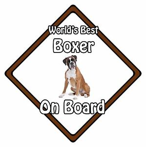 Non Personalised Dog On Board Car Safety Sign - World's Best Boxer On Board